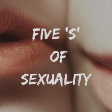 Die 5 'S' of Sexuality – Bist du bereit für mehr Magie & Intimität?